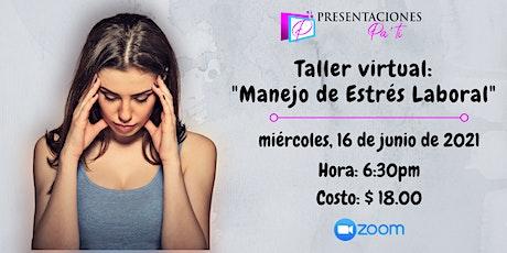 """Taller Virtual """"Manejo del Estrés Laboral"""" entradas"""