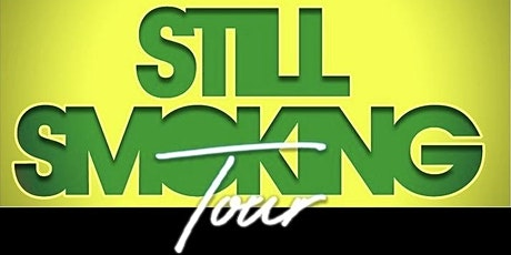 SKG Still Smoking Tour Los Angeles Edition tickets