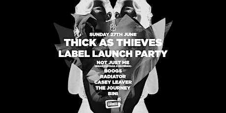 Thick as Thieves Label Launch Party — Revolver Sundays tickets