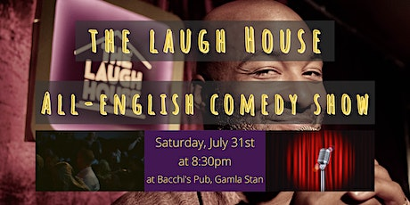 The Laugh House All-English Comedy Show  31-July biljetter