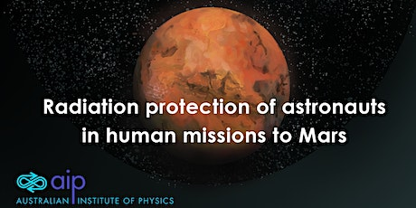 Public Talk: Radiation protection of astronauts in human missions to Mars tickets