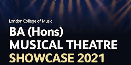 BA (Hons) MUSICAL THEATRE SHOWCASE 2021 tickets