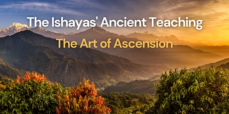 Free Online Introduction: Ancient Teachings of the Ishayas tickets