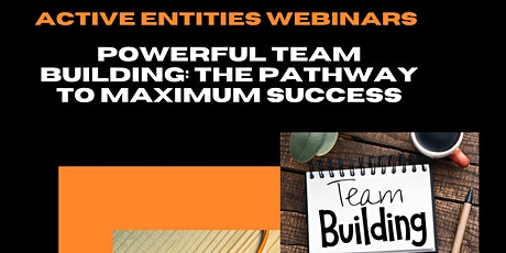 Powerful Team Building: The Pathway To Maximum Success tickets
