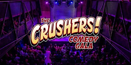 THE CRUSHERS COMEDY GALA tickets