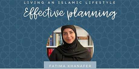 Living an Islamic Lifestyle: Effective Planning tickets