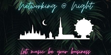 Networking@Night Tickets