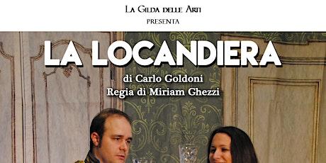 La Locandiera - La Gilda delle Arti biglietti