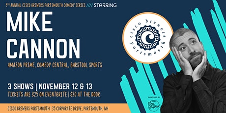 Cisco Brewers Portsmouth Comedy Series Starring Mike Cannon tickets