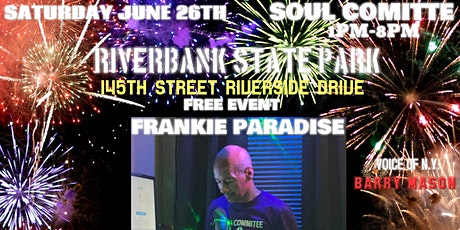 SOUL COMITTE COMES TO HARLEM DJ FRANKIE PARADISE tickets