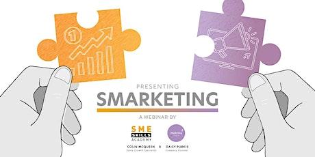 Free 60 minute Smarketing Webinar. Marketing & Sales Process Joined Up tickets
