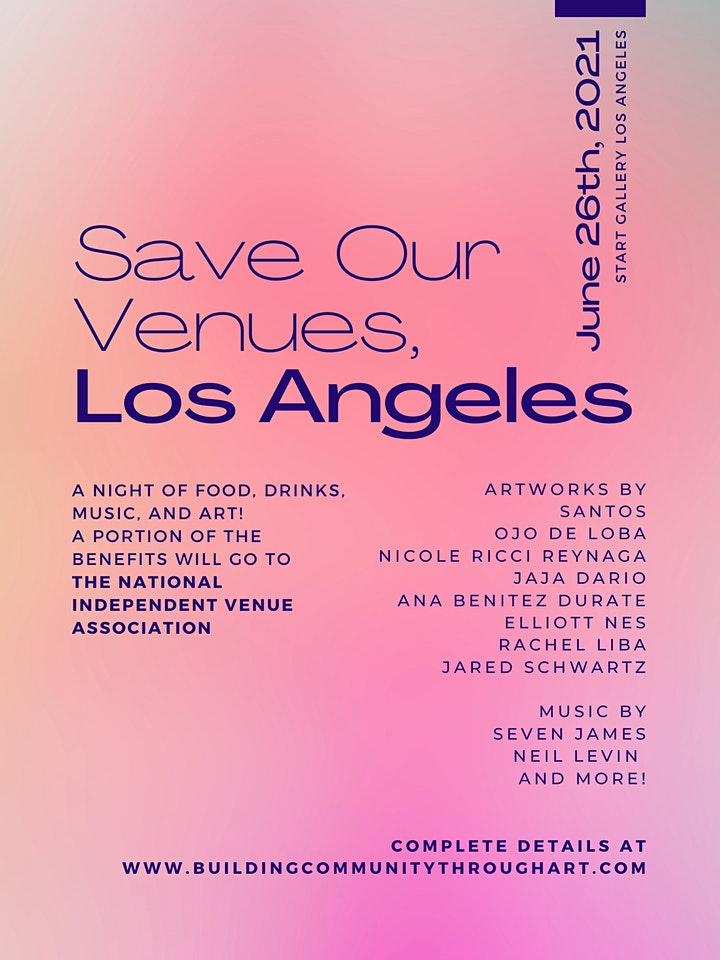 Save Our Venues, Los Angeles! Join us for a free art and music event! image