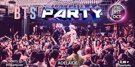 Adelaide BTS Party + Kpop Party [700+ Capacity] tickets