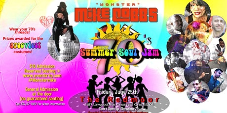 """Monster"" Mike Cobb's 70s Summer Soul Jam tickets"