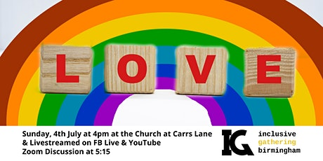 July 'In-Person' Inclusive Gathering at The Church at Carrs Lane tickets