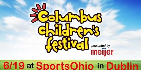 Columbus Children's Festival by Meijer - Event Registration (10AM-4PM) tickets