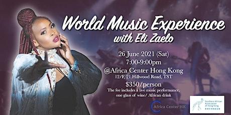 World Music Experience with Eli Zaelo tickets