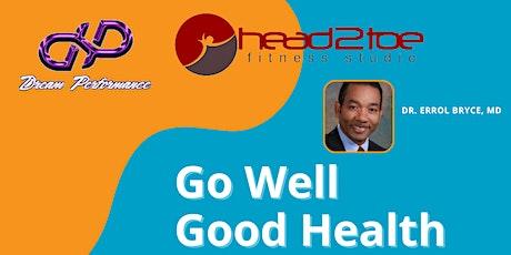 Go Well, Good Health tickets