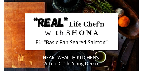 """""""Real"""" Life Chef'N with Shona tickets"""