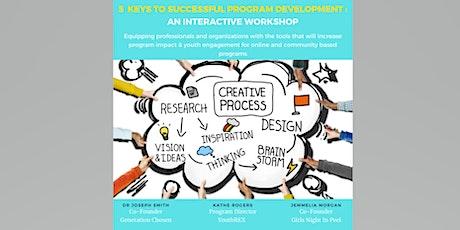 5 Keys to Program Development Workshop tickets