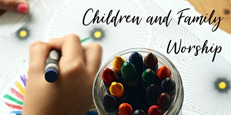 10.30am Children and Family Worship tickets