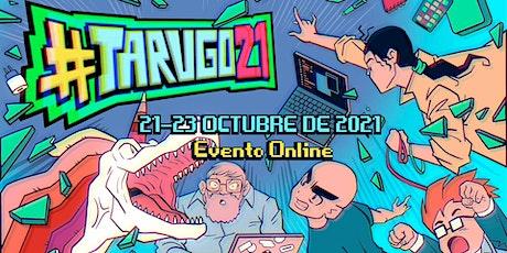 #tarugo21 entradas