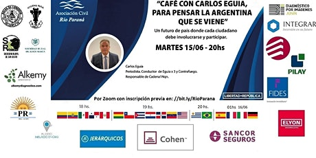 CAFÉ CON CARLOS EGUIA, PARA PENSAR LA ARGENTINA QUE SE VIENE entradas