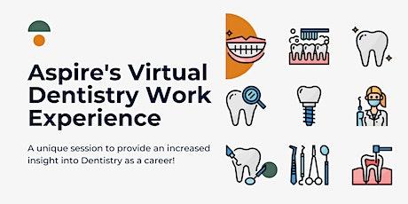 Aspire's Virtual Dentistry Work Experience entradas