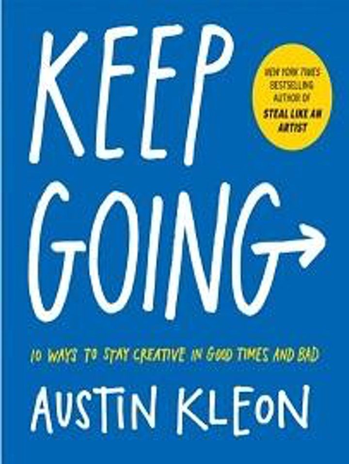Staying Creative in Chaotic Times: A Conversation with Austin Kleon | Read! image