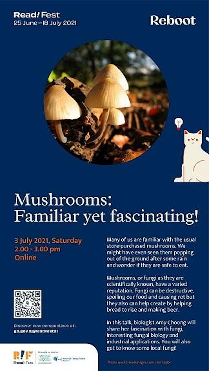 Mushrooms: Familiar yet Fascinating!   Read! Fest image