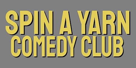Spin A Yarn Comedy Club tickets