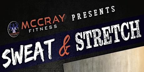 McCray Fitness Presents Sweat & Stretch Saturdays tickets