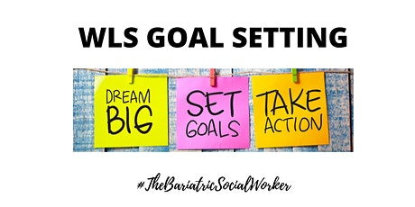 WLS Goal Setting tickets