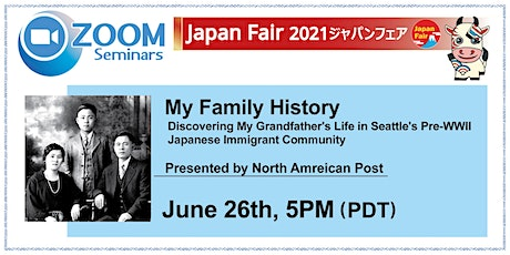Discovering My Grandfather's Life in Seattle's Pre-WWII Japanese Community tickets
