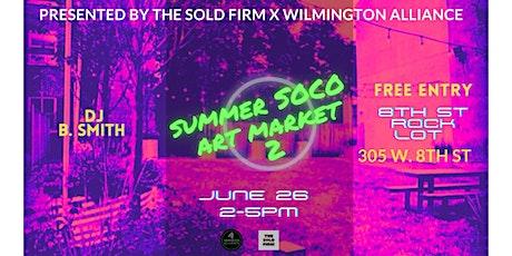 SUMMER SOCO ART MARKET II tickets