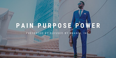 Pain, Purpose, and Power tickets