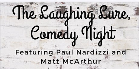 The Laughing Lure Comedy Night tickets