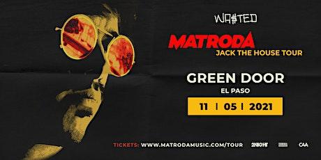 El Paso: Matroda - Jack the House Tour [18 & Over] tickets