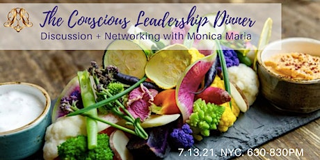 The Conscious Leadership Dinner: Discussion & Networking tickets