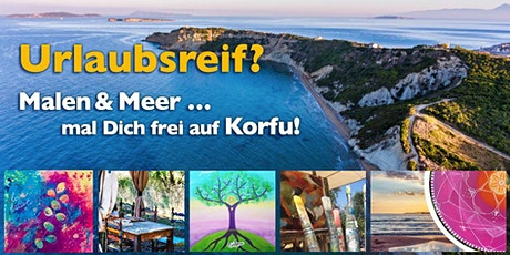 Malen und Meer … Male Dich frei auf Korfu! Ein Urlaubs-Workshop Tickets