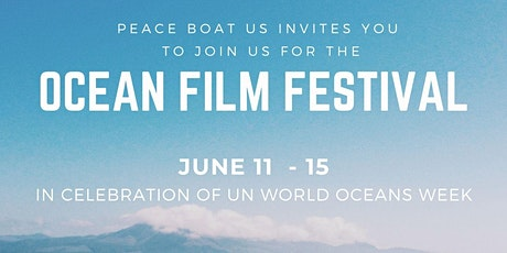 Ocean Film Festival in celebration of the United Nations World Oceans Week tickets