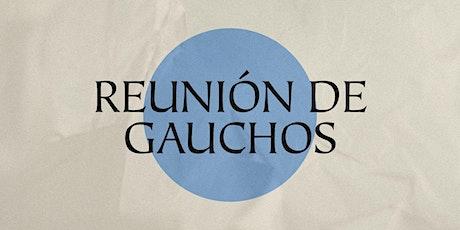 Reunión de Gauchos invitado Ps. Robert Barriger boletos