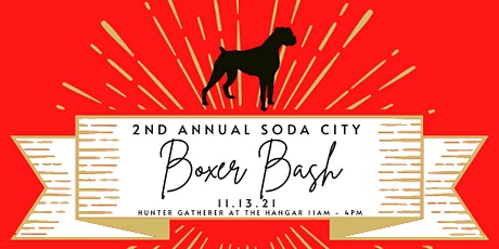 2nd Annual Soda City Boxer Bash-Supporting the Carolina Boxer Rescue tickets