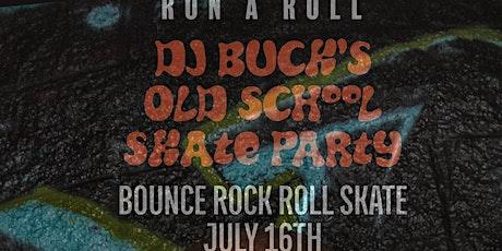 DJ Buck's Old School Skate Night (CT Edition) tickets