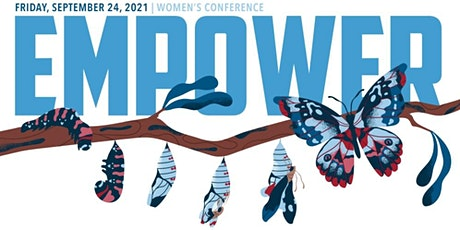 First Fridays EMPOWER Women's Conference - REGISTRATION OPEN! tickets
