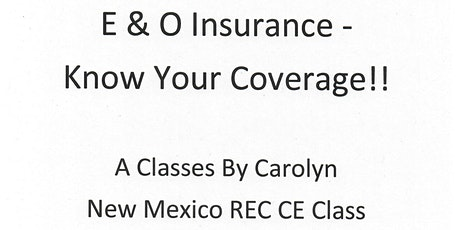 E & O Insurance - Know Your Coverage! tickets