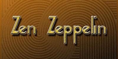 Zen Zeppelin-Tribute w/ Sonic Temple
