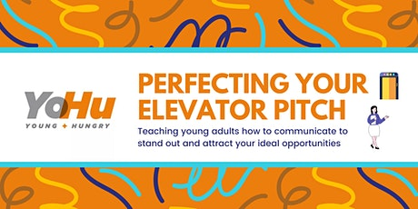 Perfecting your Elevator Pitch tickets