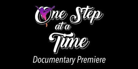 One Step at a Time Documentary Virtual Premiere tickets