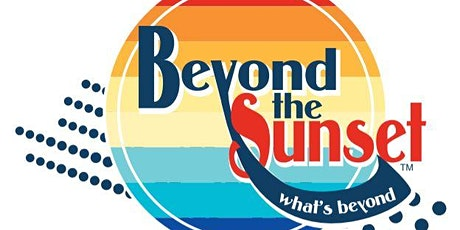 Beyond the Sunset tickets